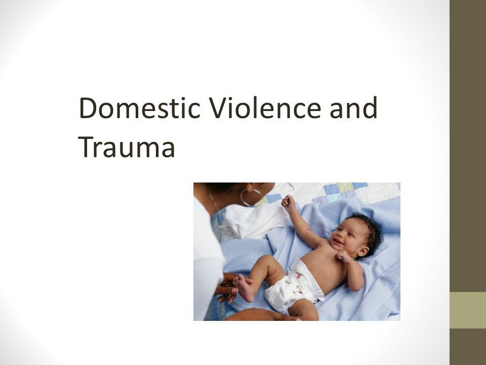 Domestic Violence and Trauma