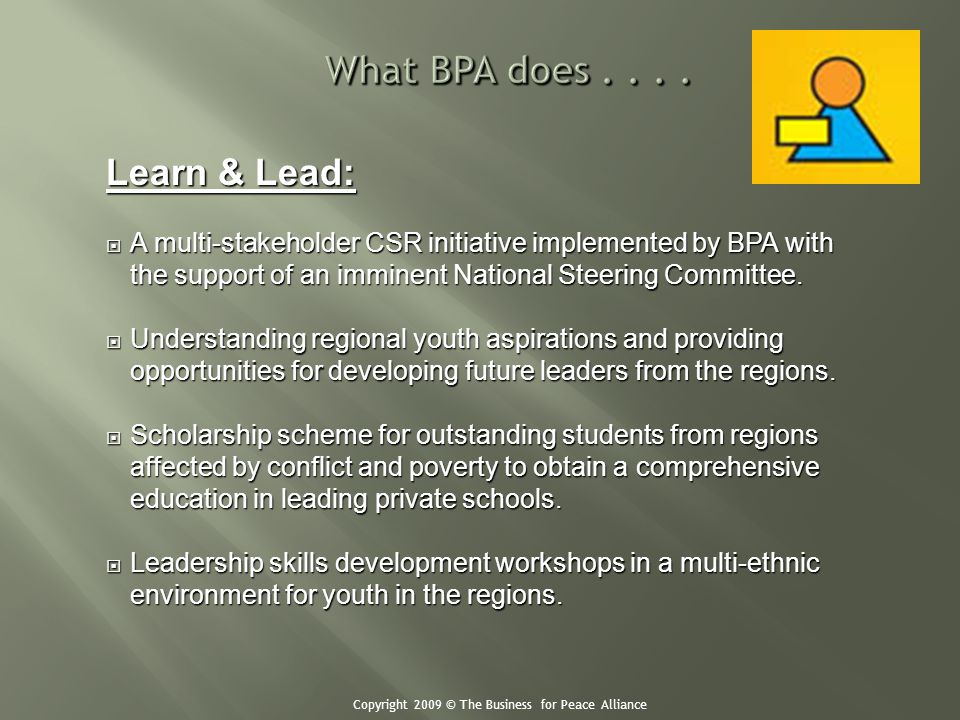 Learn & Lead: A multi-stakeholder CSR initiative implemented by BPA with the support of an imminent National Steering Committee. A multi-stakeholder C