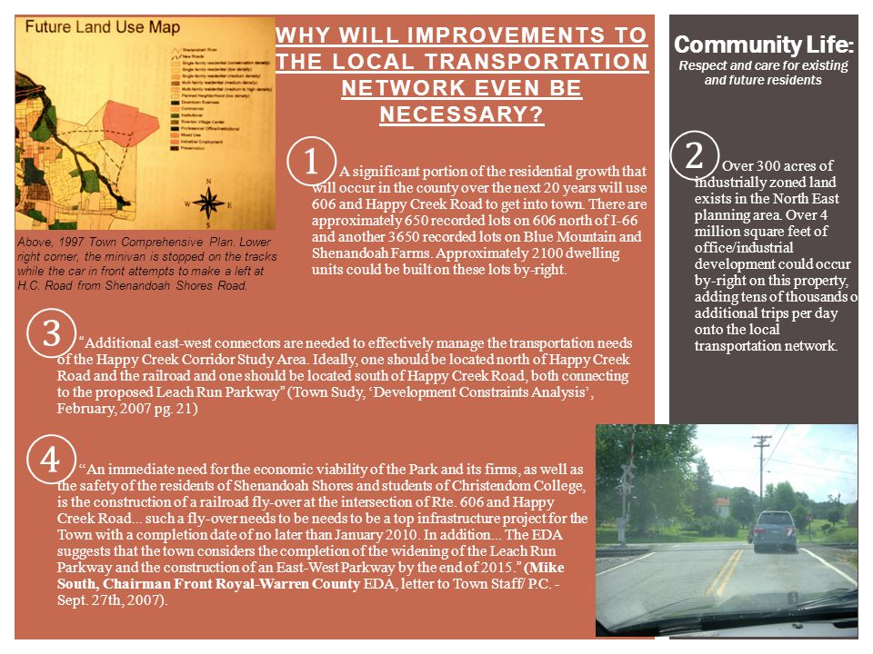4 WHY WILL IMPROVEMENTS TO THE LOCAL TRANSPORTATION NETWORK EVEN BE NECESSARY? Above, 1997 Town Comprehensive Plan. Lower right corner, the minivan is