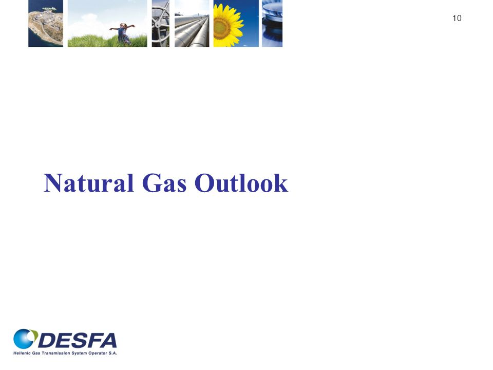 Natural Gas Outlook 10