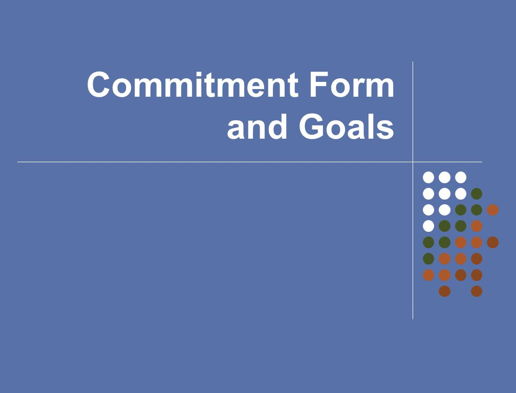 Commitment Form and Goals