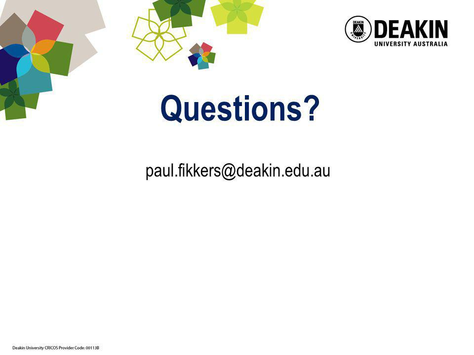 Questions? paul.fikkers@deakin.edu.au