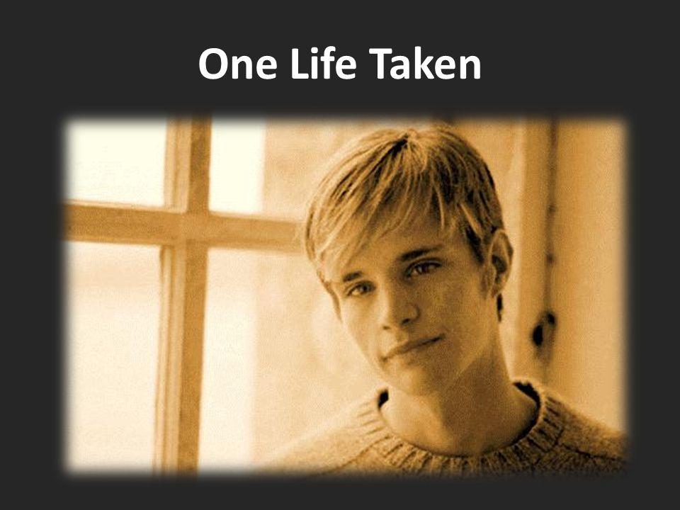 One Life Taken
