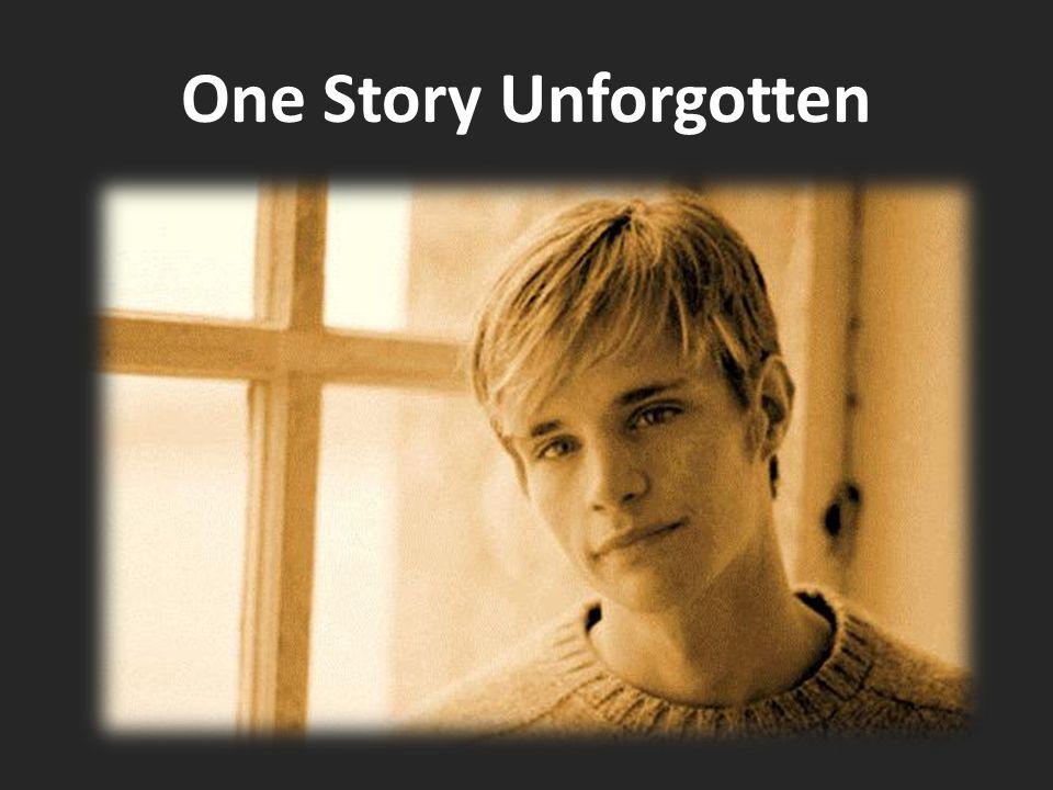 One Story Unforgotten