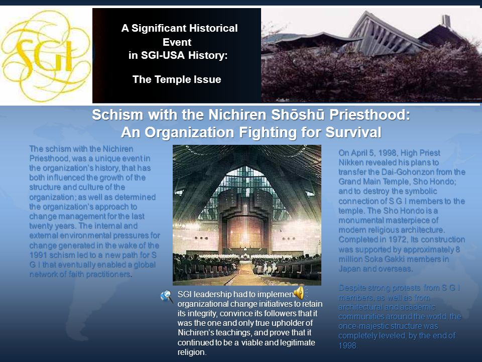 A Significant Historical Event in SGI-USA History: The Temple Issue A Significant Historical Event in SGI-USA History: The Temple Issue Schism with th