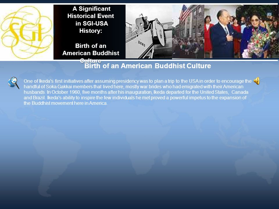 A Significant Historical Event in SGI-USA History: Birth of an American Buddhist Culture A Significant Historical Event in SGI-USA History: Birth of a
