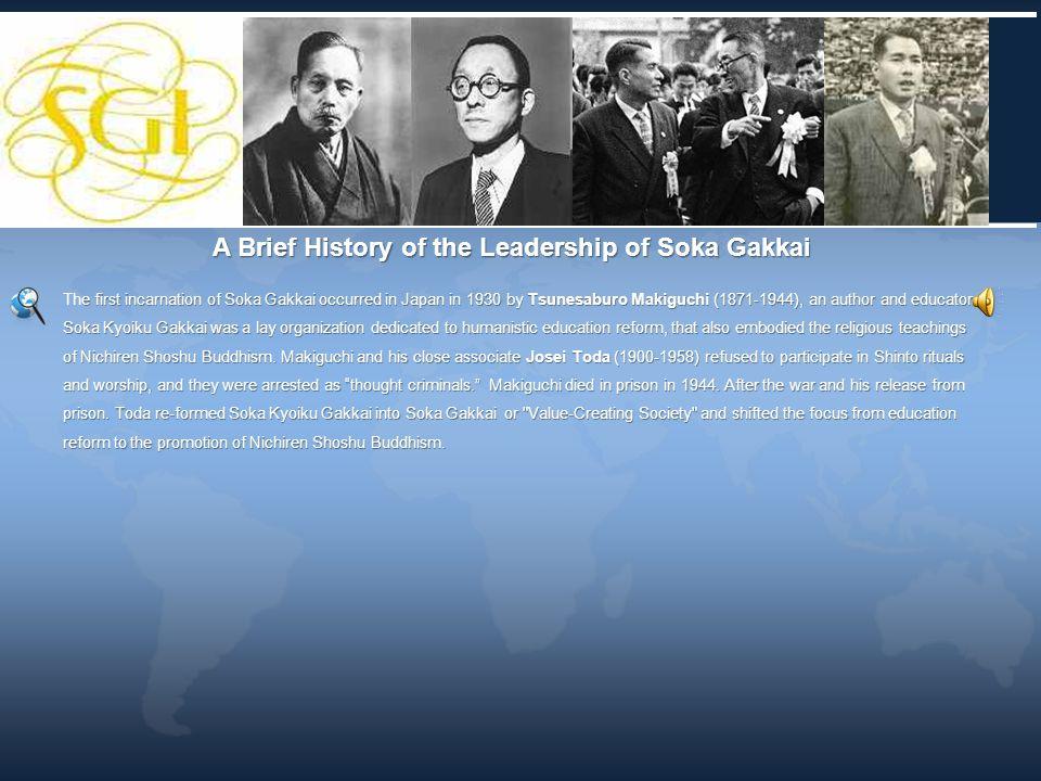 A Brief History of the Leadership of Soka Gakkai
