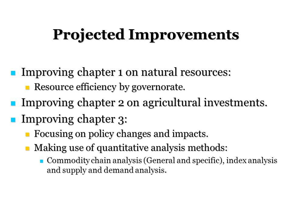 Projected Improvements Improving chapter 1 on natural resources: Improving chapter 1 on natural resources: Resource efficiency by governorate.