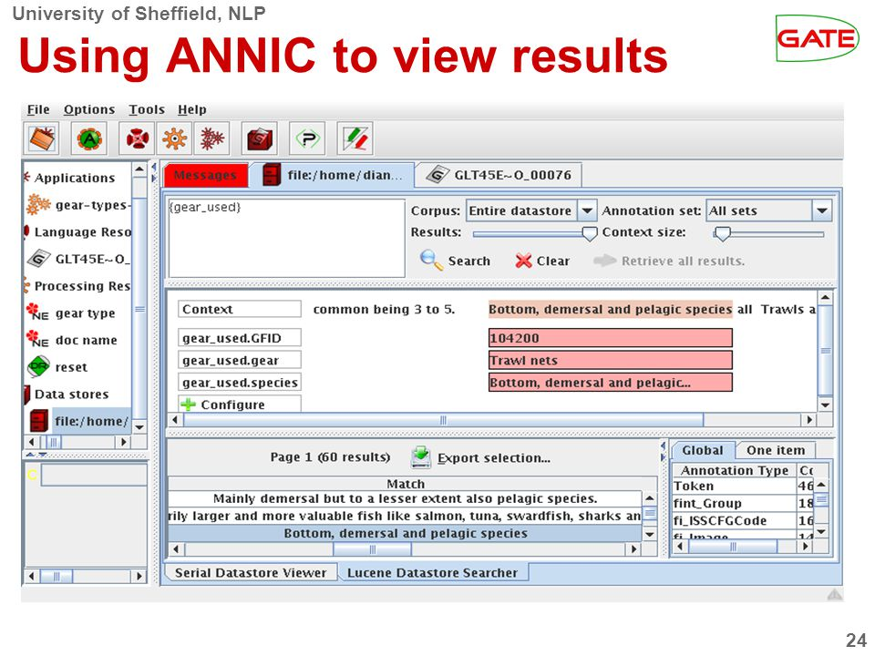 University of Sheffield, NLP 24 Using ANNIC to view results