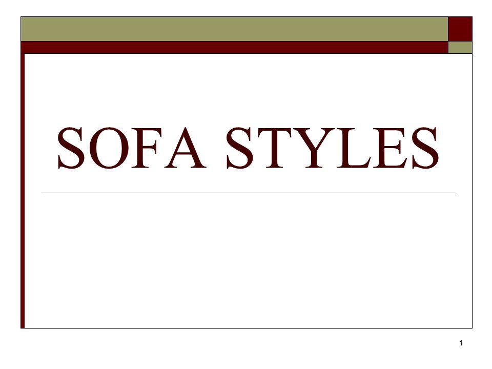 1 SOFA STYLES
