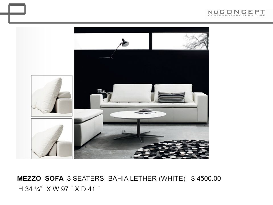 MEZZO SOFA 3 SEATERS BAHIA LETHER (WHITE) $ H 34 ¼ X W 97 X D 41