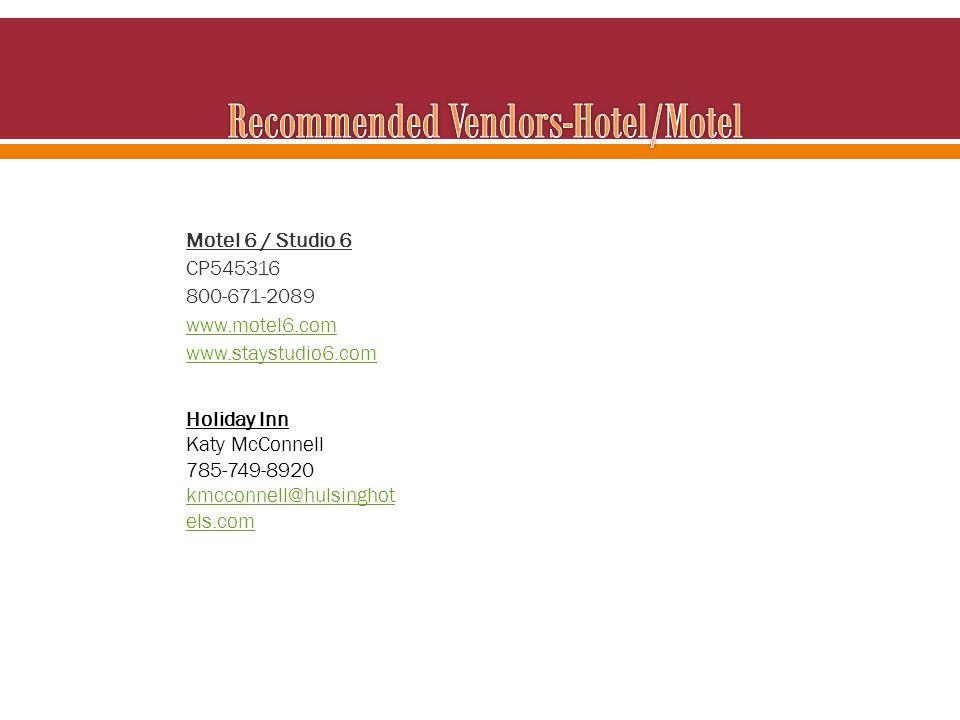 Motel 6 / Studio 6 CP545316 800-671-2089 www.motel6.com www.staystudio6.com Holiday Inn Katy McConnell 785-749-8920 kmcconnell@hulsinghot els.com