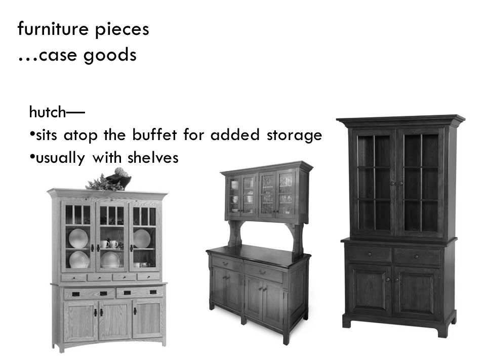 hutch sits atop the buffet for added storage usually with shelves furniture pieces …case goods
