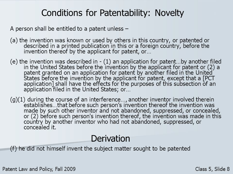A person shall be entitled to a patent unless – (a) the invention was known or used by others in this country, or patented or described in a printed p