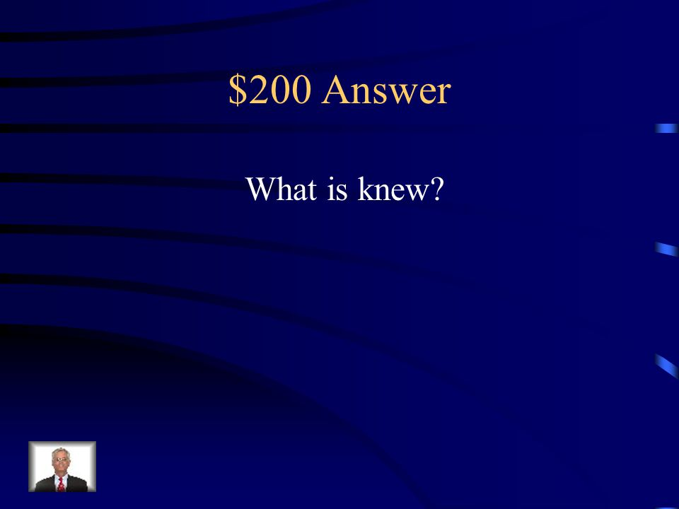 $200 Question What is the homophone of the word new bright knew old fresh