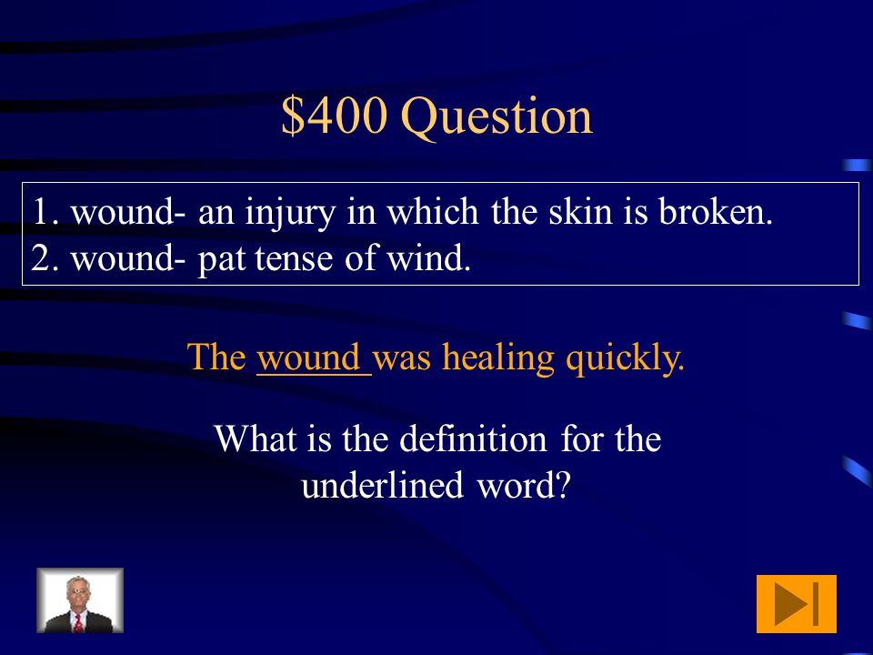 $300 Answer What is definition 2. pre sent- to introduce or offer to view.