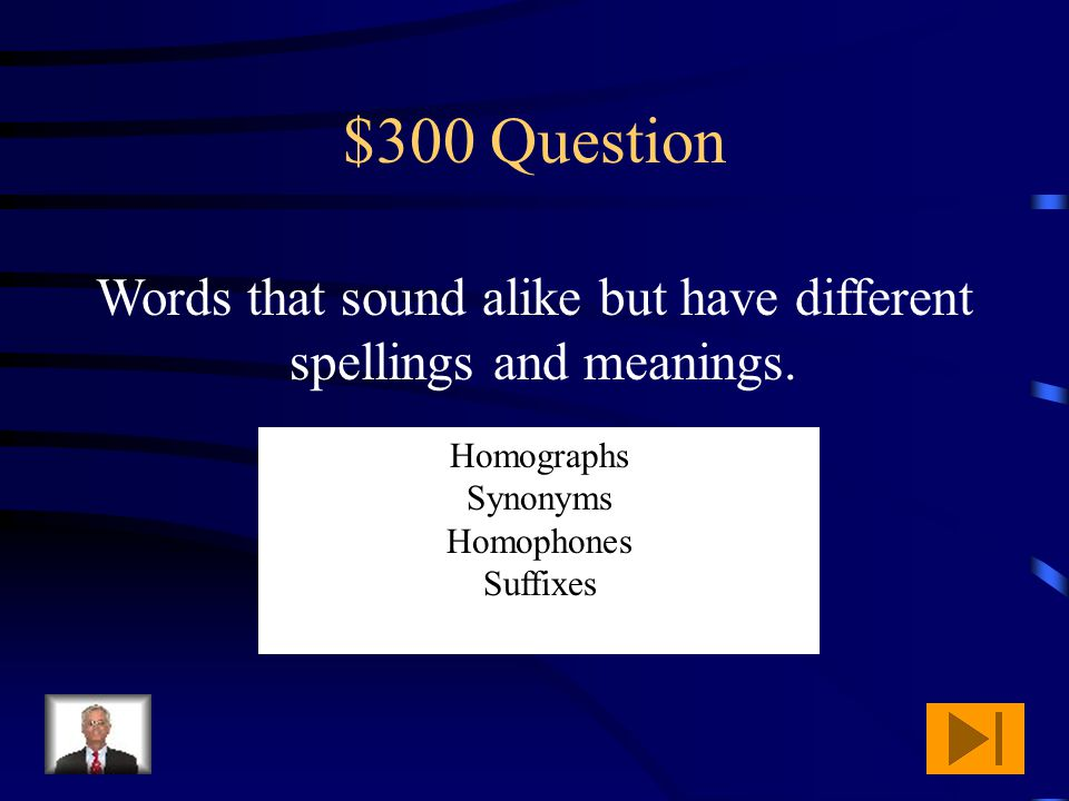 $200 Answer What is a synonym