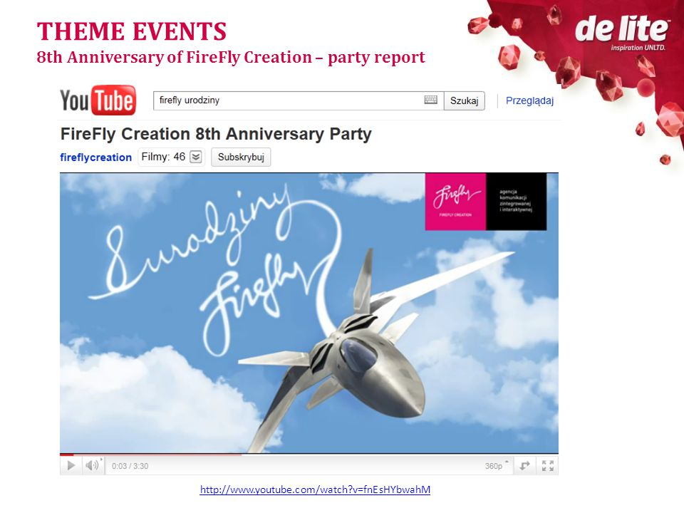 THEME EVENTS 8th Anniversary of FireFly Creation – party report http://www.youtube.com/watch v=fnEsHYbwahM