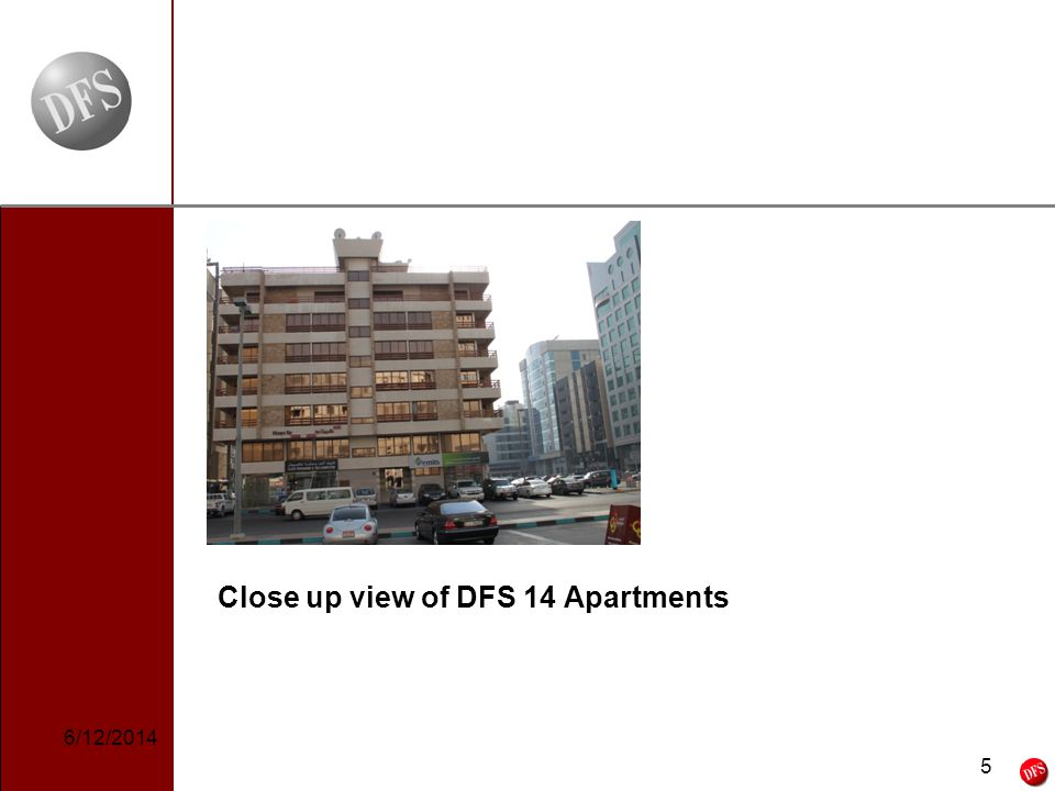 5 - 5 - Close up view of DFS 14 Apartments 6/12/2014