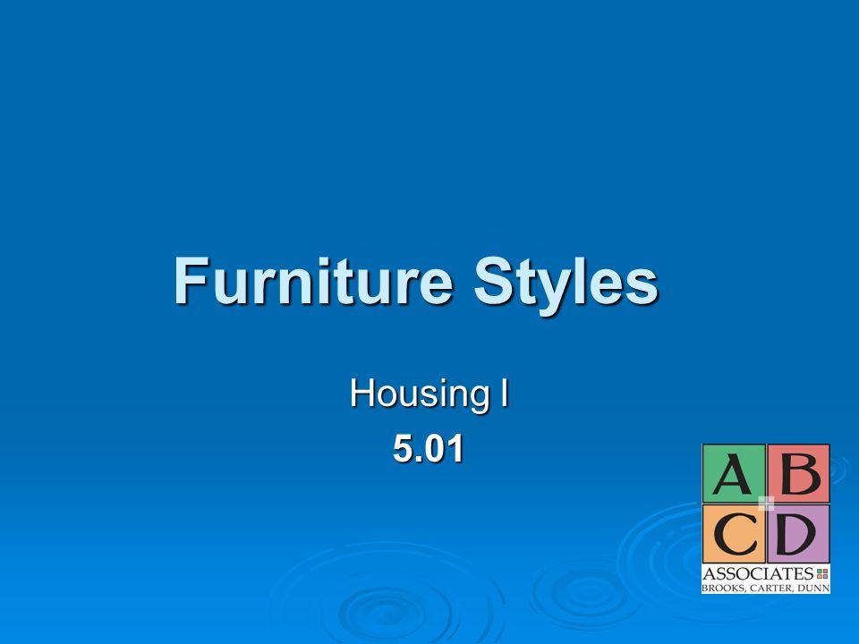 Furniture Styles Housing I 5.01
