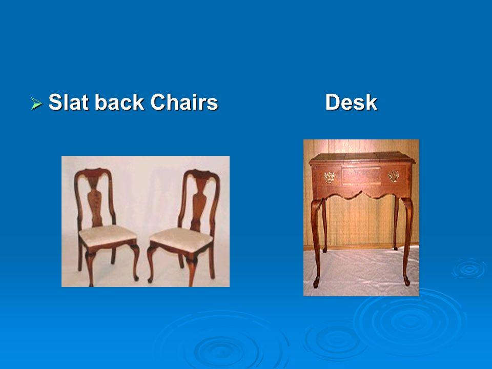 Slat back ChairsDesk Slat back ChairsDesk