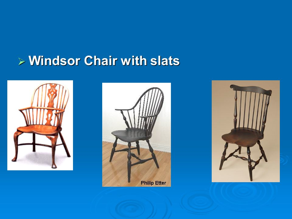 Windsor Chair with slats Windsor Chair with slats