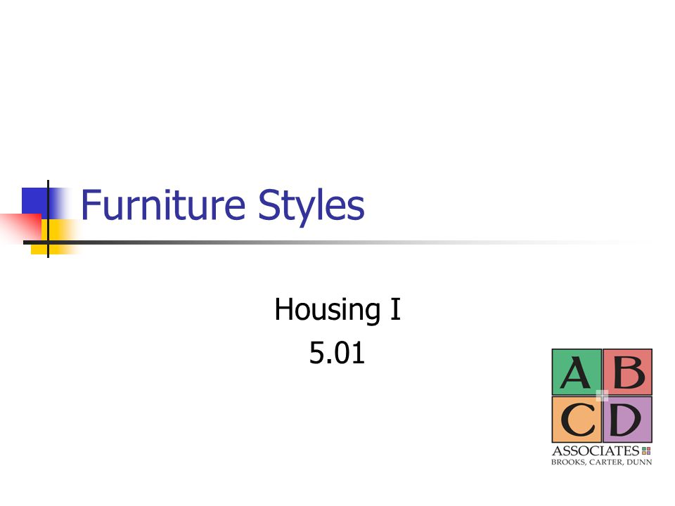 Furniture Styles Housing I 5.01