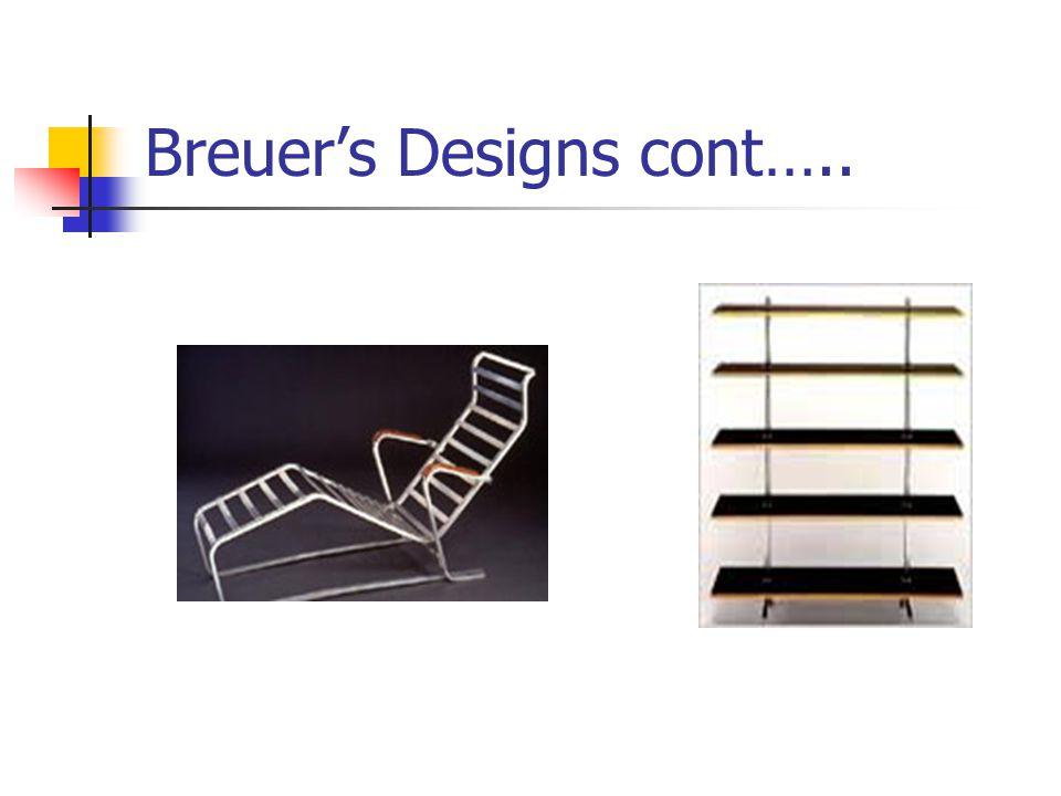 Breuers Designs cont…..