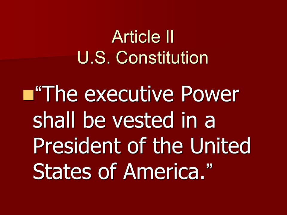 Presidents Powers… Execute (carry out) the laws passed by Congress.
