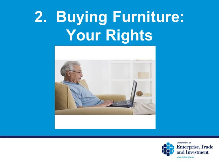 2. Buying Furniture: Your Rights
