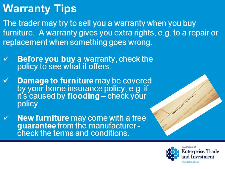 Warranty Tips Before you buy a warranty, check the policy to see what it offers.