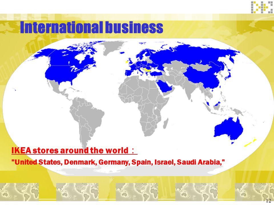 12 International business IKEA stores around the world
