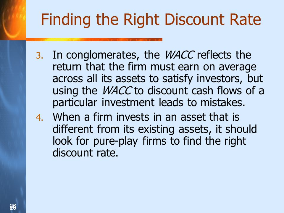 26 Finding the Right Discount Rate 3.