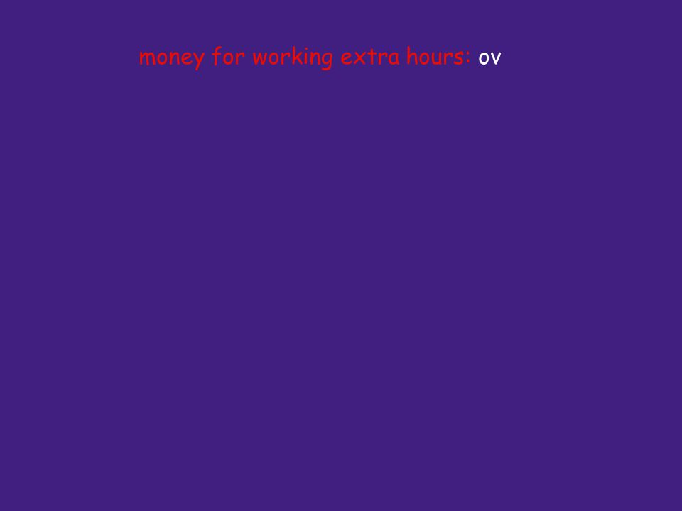 money for working extra hours: ov