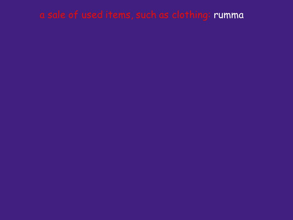 a sale of used items, such as clothing: rumma