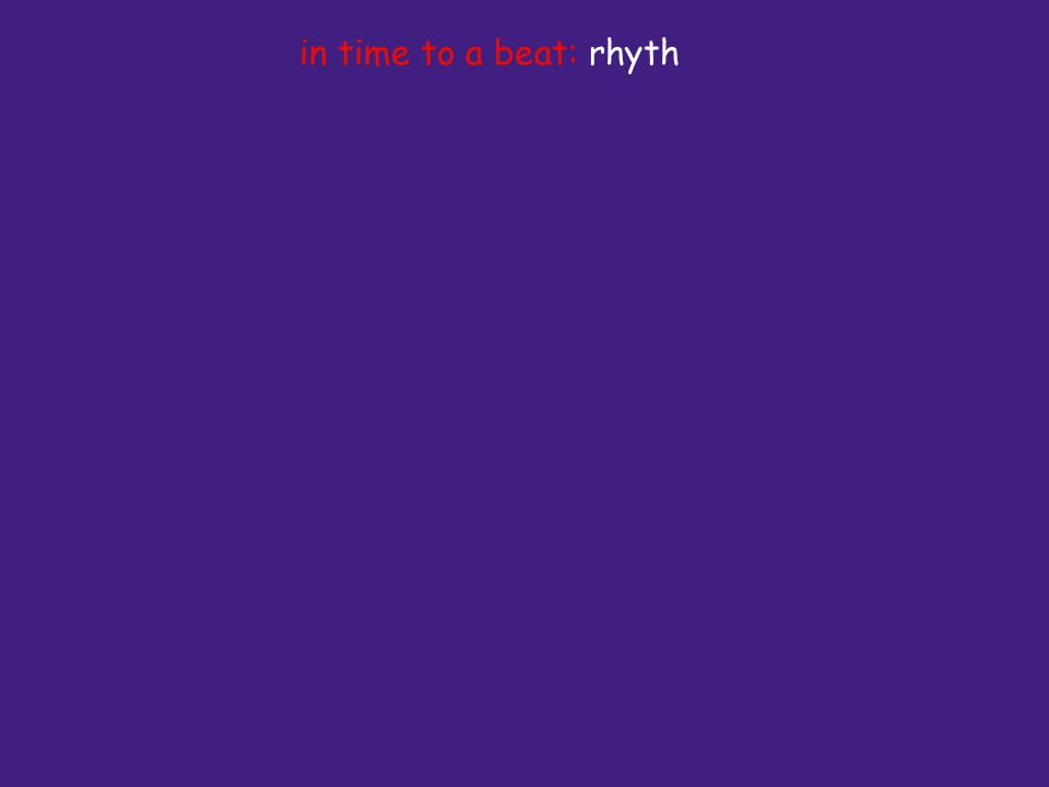 in time to a beat: rhyth