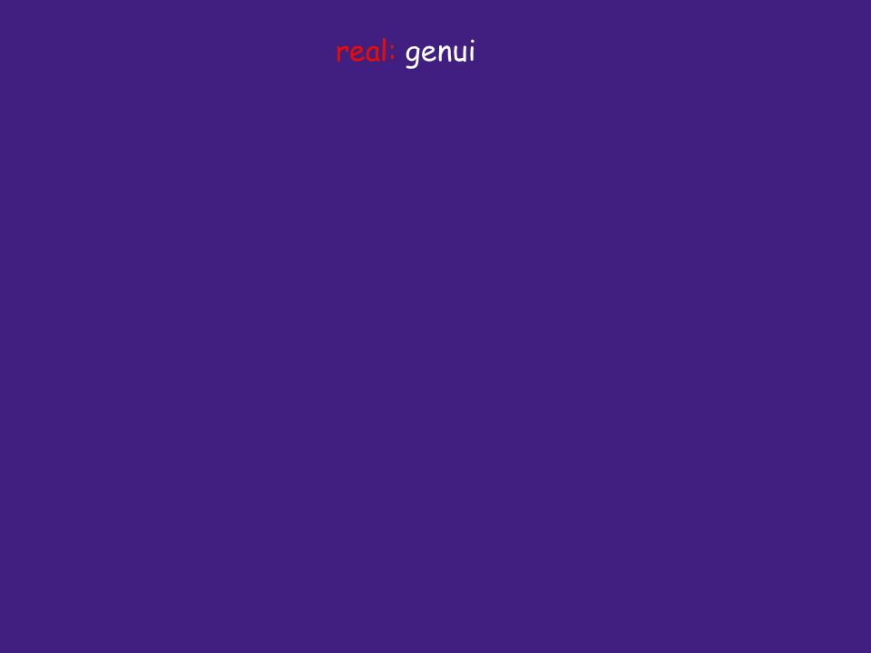 real: genui