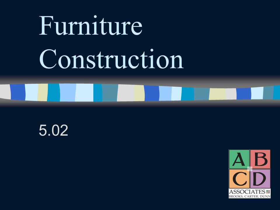 Furniture Construction 5.02