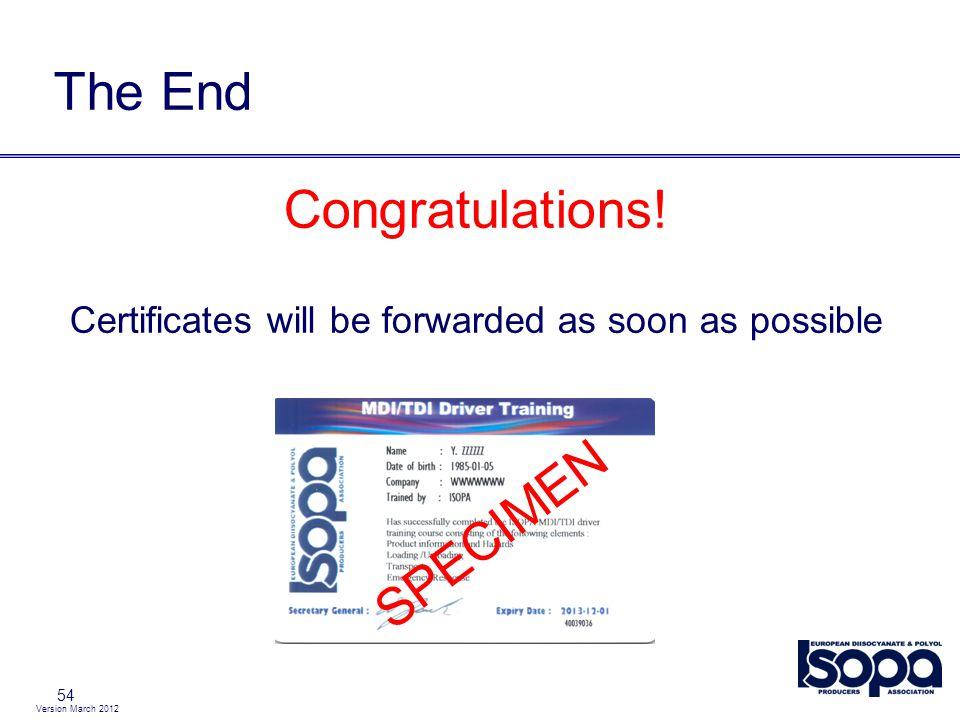 Version March 2012 54 The End Congratulations.