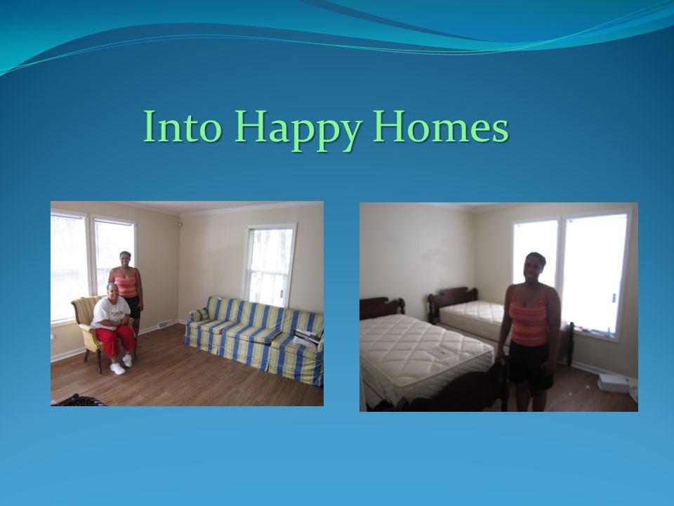 Into Happy Homes