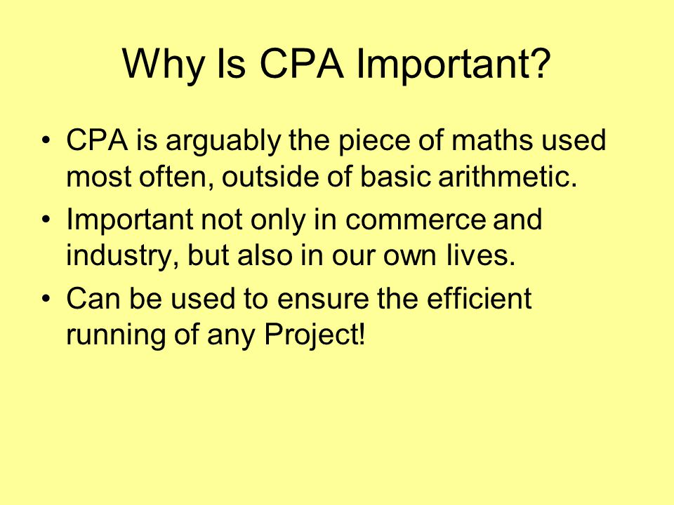 Why Is CPA Important.