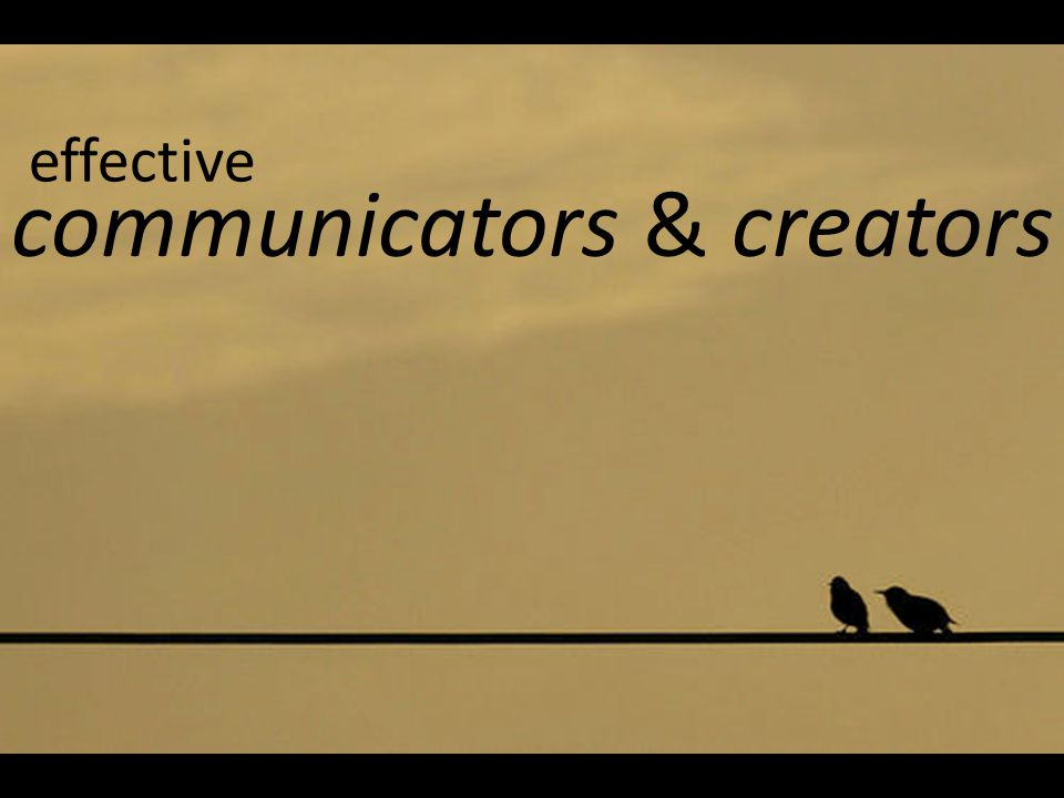 communicators & creators effective