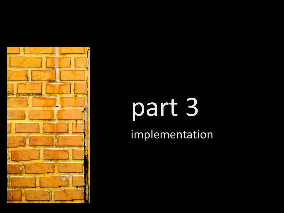part 3 implementation