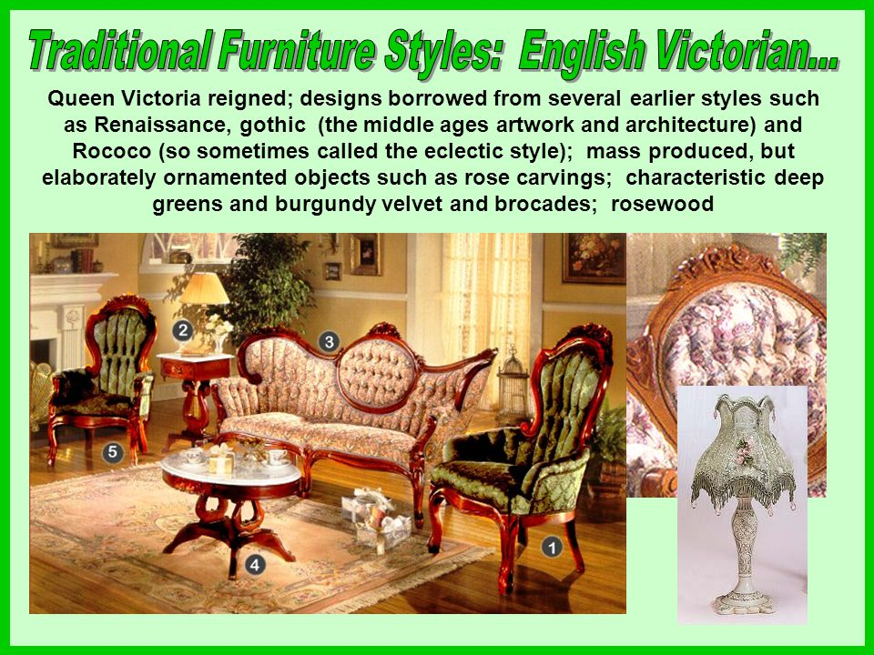 Queen Victoria reigned; designs borrowed from several earlier styles such as Renaissance, gothic (the middle ages artwork and architecture) and Rococo