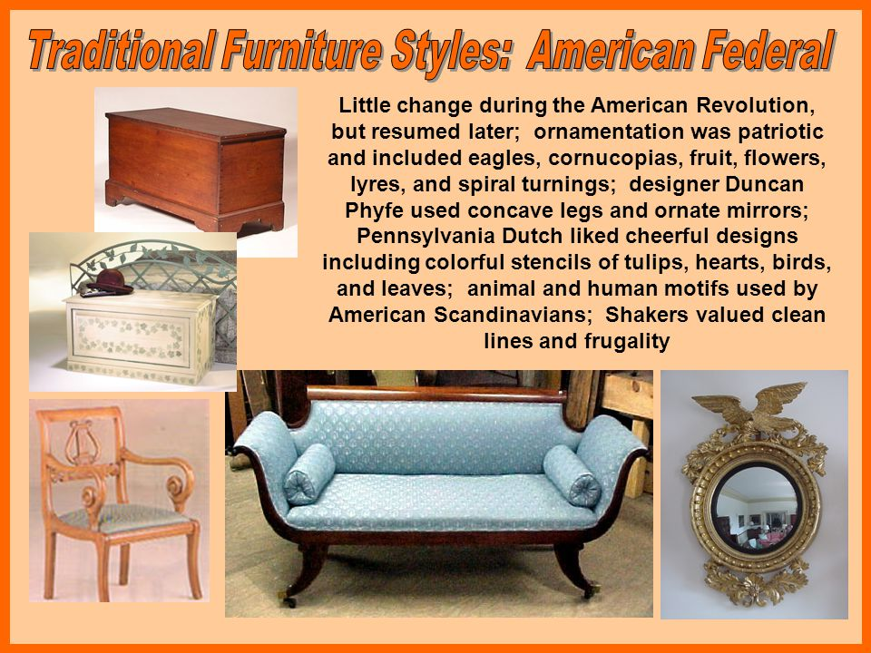 20 th Century styles of furniture are those that originated after the 1900s.