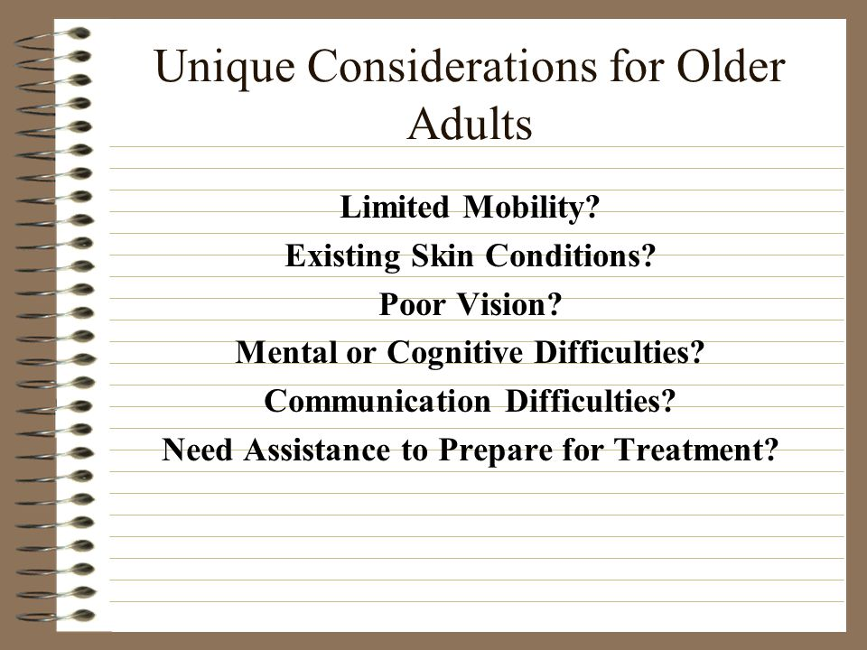 Unique Considerations for Older Adults Limited Mobility.
