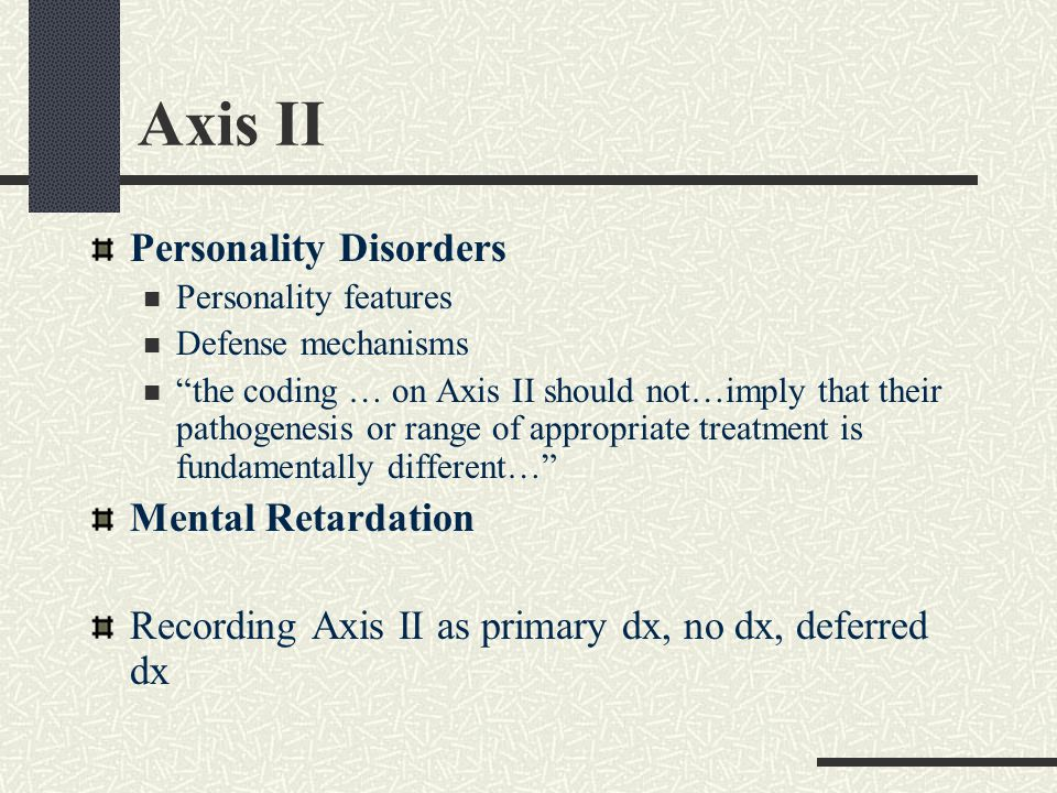 Axis I and Axis II Provisional dx NOS
