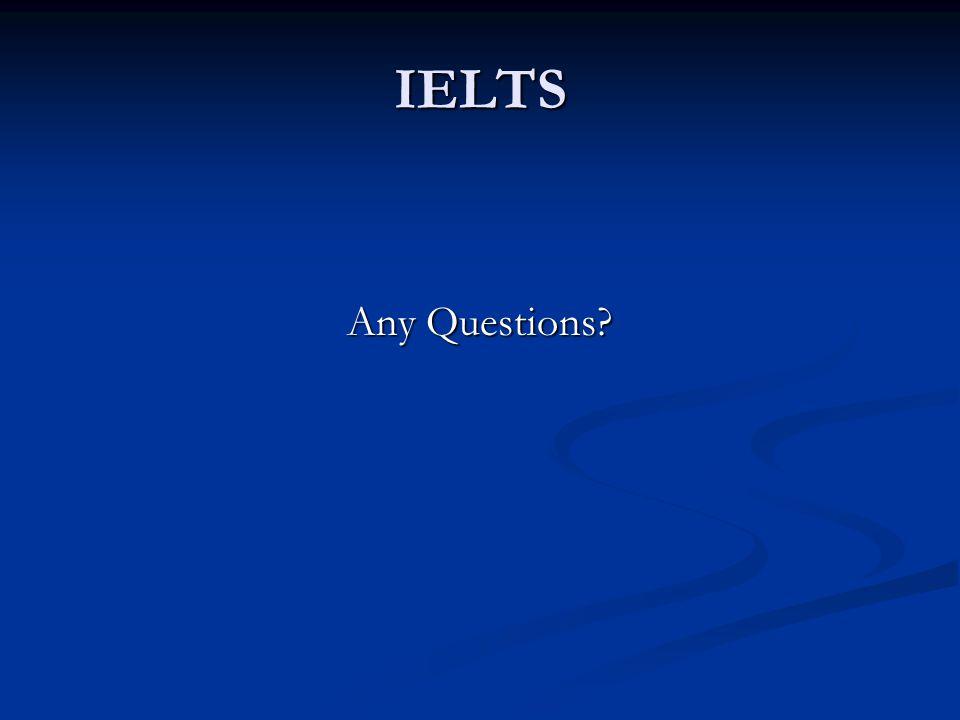 IELTS Any Questions?