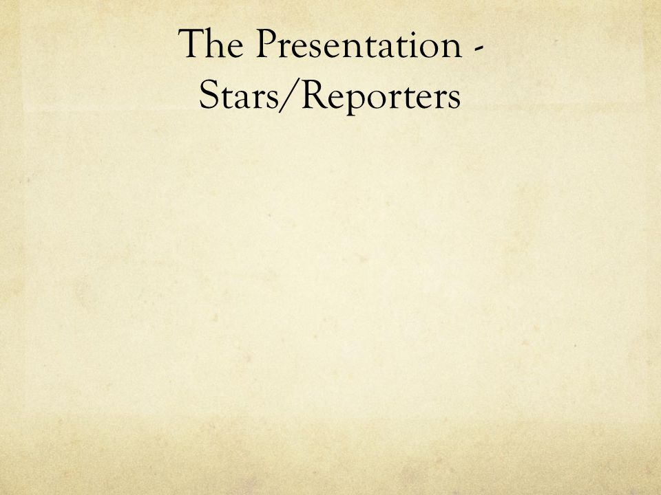 The Presentation - Stars/Reporters