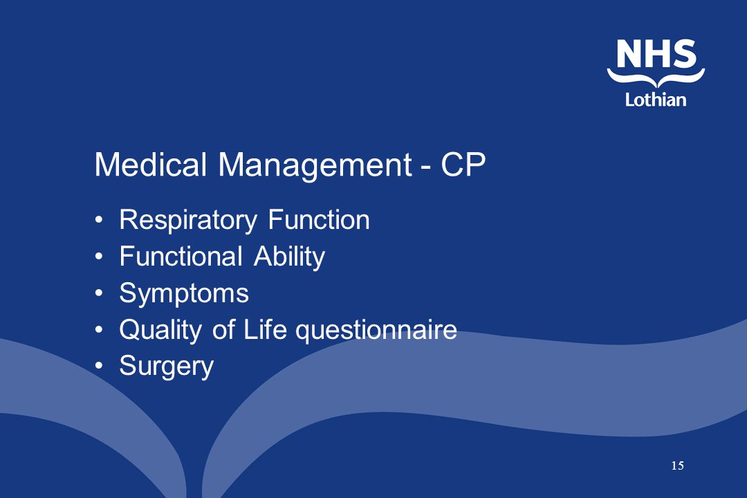 15 Medical Management - CP Respiratory Function Functional Ability Symptoms Quality of Life questionnaire Surgery